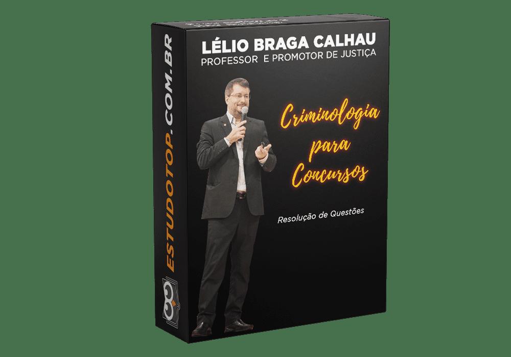 Curso de Informática criminologia teoria Lélio Braga Calhau